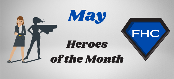 May FHC Heroes